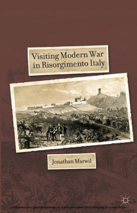 Visiting Modern War in Risorgimento Italy