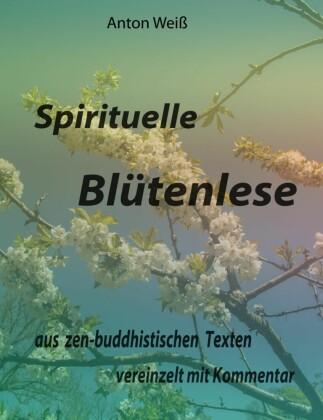 Spirituelle Blütenlese