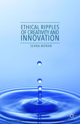 Ethical Ripples of Creativity and Innovation