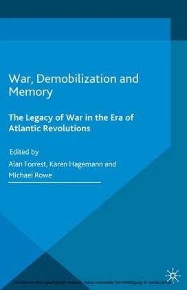 War, Demobilization and Memory