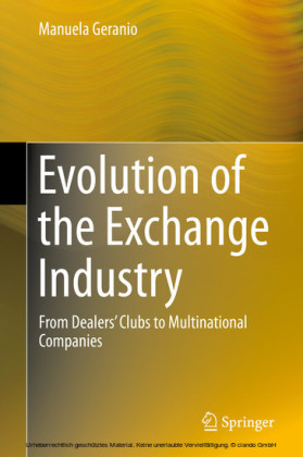 Evolution of the Exchange Industry