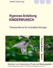 Hypnose-Anleitung Kinderwunsch