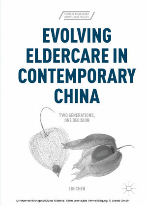 Evolving Eldercare in Contemporary China