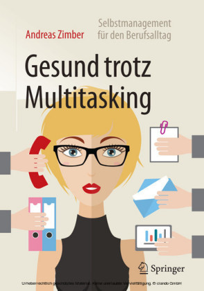 Gesund trotz Multitasking