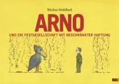 Arno und die Festgesellschaft mit beschränkter Haftung Cover