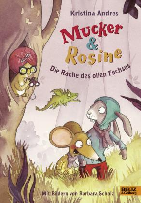 Mucker & Rosine Die Rache des ollen Fuchses