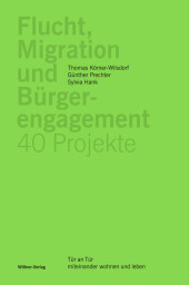 Flucht, Migration und Bürgerengagement - 40 Projekte Cover