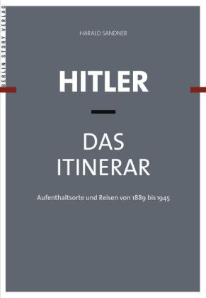 Hitler - Das Itinerar, 4 Bde.
