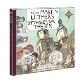 Von Martin Luthers Wittenberger Thesen, 1 Audio-CD Cover
