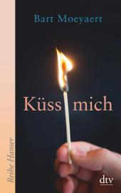 Küss mich / Es ist die Liebe, die wir nicht begreifen Cover