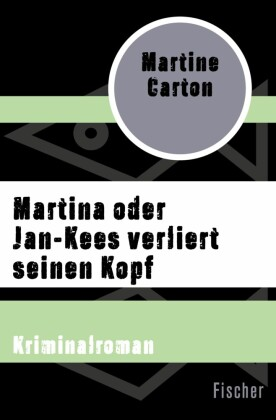 Martina oder Jan-Kees verliert seinen Kopf