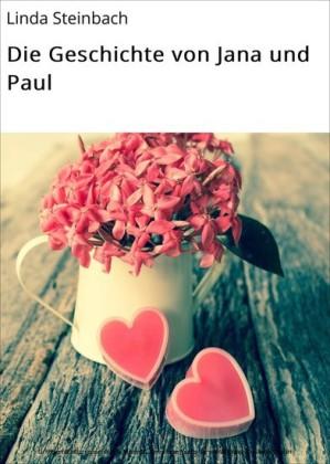 Die Geschichte von Jana und Paul