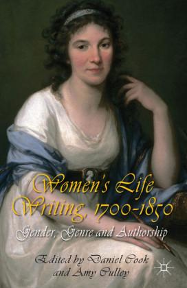 Women's Life Writing, 1700-1850