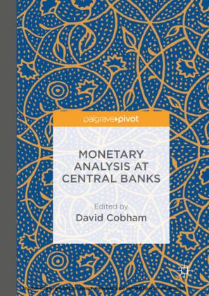 Monetary Analysis at Central Banks