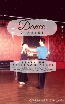 Dance Diaries: Learning Ballroom Dance