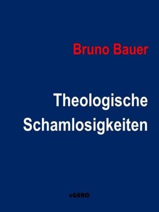 Theologische Schamlosigkeiten