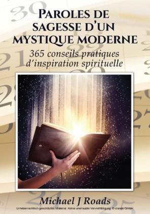 Paroles de sagesse d'un mystique moderne