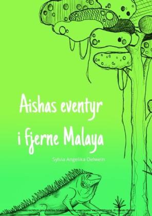 Aishas eventyr i fjerne Malaya