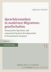 Sprachdynamiken in modernen Migrationsgesellschaften