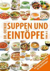 Dr. Oetker Suppen und Eintöpfe von A-Z Cover