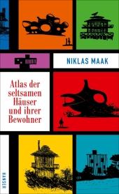 Atlas der seltsamen Häuser und ihrer Bewohner Cover