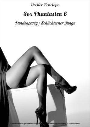 Sexphantasien. Tl.6
