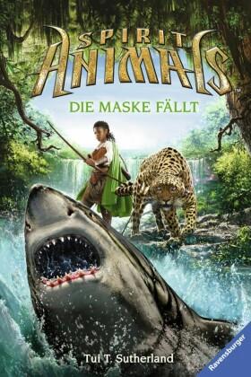 Spirit Animals 5: Die Maske fällt