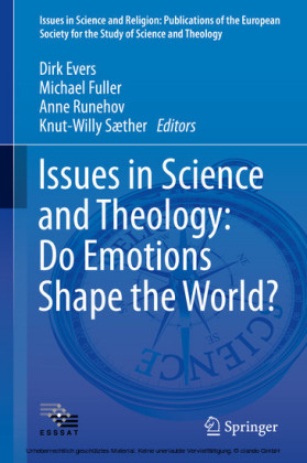 Issues in Science and Theology: Do Emotions Shape the World?