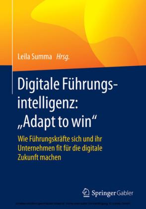 Digitale Führungsintelligenz: 'Adapt to win'