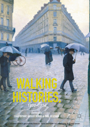 Walking Histories, 1800-1914
