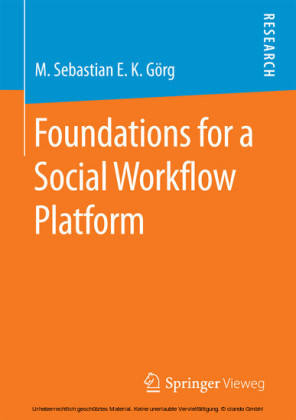 Foundations for a Social Workflow Platform