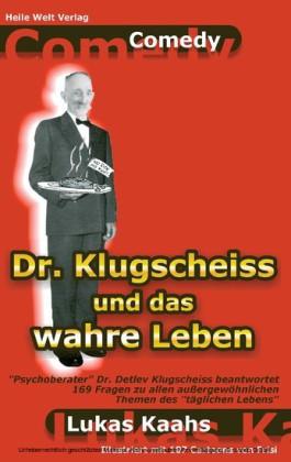 Dr. Klugscheiss und das wahre Leben