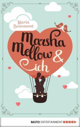 Marsha Mellow und ich