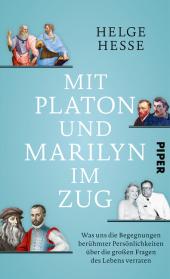 Mit Platon und Marilyn im Zug Cover