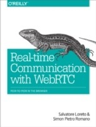 Real-Time Communication with WebRTC