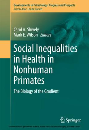Social Inequalities in Health in Nonhuman Primates
