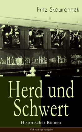 Herd und Schwert (Historischer Roman)