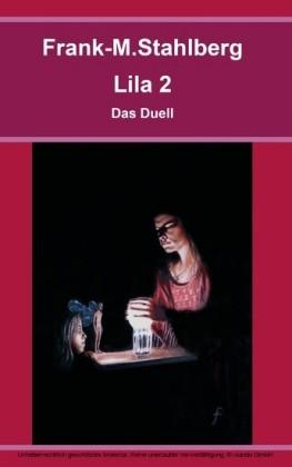 Lila 2 - Das Duell