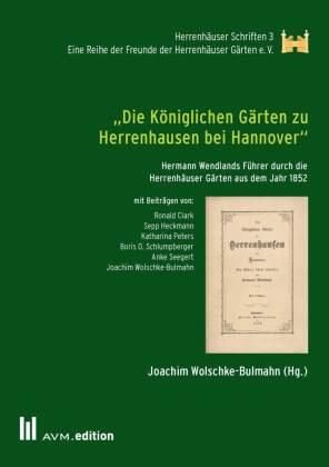 """""""Die Königlichen Gärten zu Herrenhausen bei Hannover"""""""