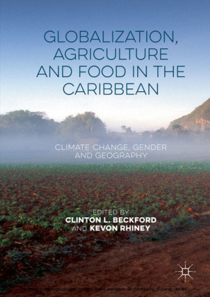 Globalization, Agriculture and Food in the Caribbean