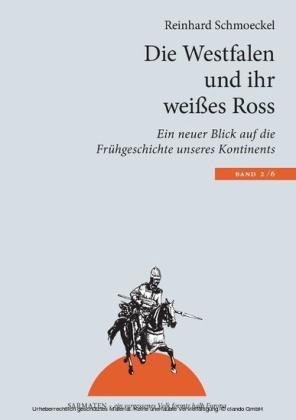 Die Westfalen und ihr weißes Ross
