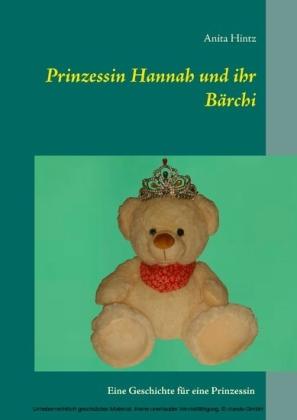 Prinzessin Hannah und ihr Bärchi