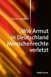 Wie Armut in Deutschland Menschenrechte verletzt