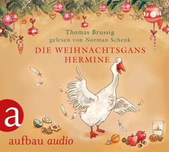 Die Weihnachtsgans Hermine, 1 Audio-CD