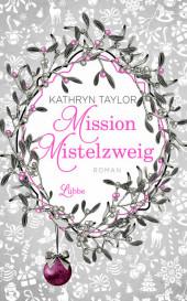 Mission Mistelzweig Cover