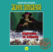 John Sinclair Tonstudio Braun - Alptraum in Atlantis, Audio-CD