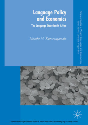 Language Policy and Economics: The Language Question in Africa