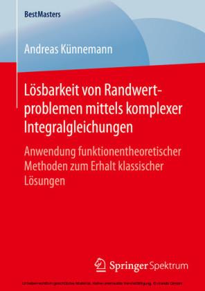 Lösbarkeit von Randwertproblemen mittels komplexer Integralgleichungen
