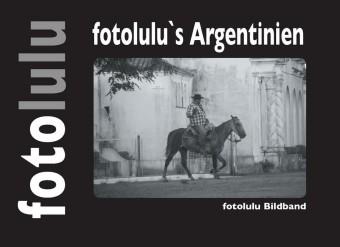 fotolulu's Argentinien