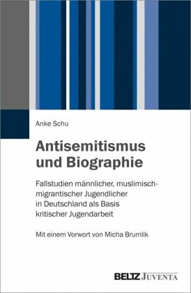 Antisemitismus und Biographie